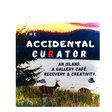 The Accidental Curator - Episode 6 - Terrill Welch - Interview