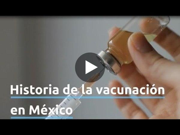 Historia de la vacunación en México / FundHepa