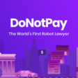 DoNotPay - The World's First Robot Lawyer