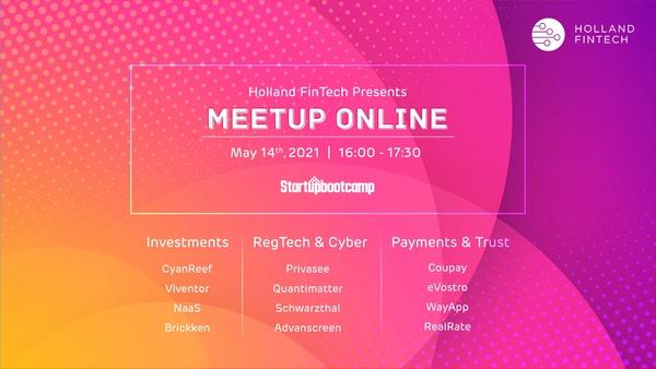 Holland FinTech Online Meetups - 14th May
