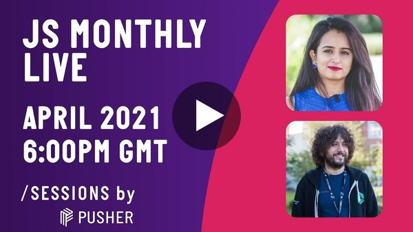 JS Monthly #13 / GraphQL & JS Multithreading / April 2021