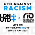 LDNUTD - LDN UTD AND THE RIO FERDINAND FOUNDATION LAUNCH UTD AGAINST RACISM