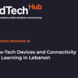 Low-Tech Devices & Connectivity for Learning in Lebanon