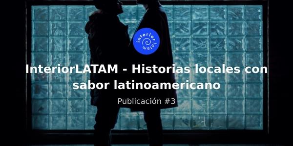 Interior LATAM: Poblaciones LGBTI más allá de las grandes ciudades