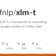 GitHub - cardiffnlp/xlm-t: Repository for XLM-T, a framework for evaluating multilingual language models on Twitter data