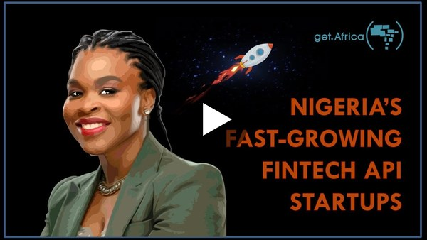 Why Nigeria's Fintech API Startups Are Growing FAST
