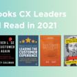 Top Books CX Leaders Should Read in 2021 - Uniphore