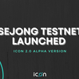 ICON 2.0 Alpha Version Released!. Sejong Testnet Launched with ICON 2.0… | by ICON Foundation | Hello ICON World | Apr, 2021 | Medium