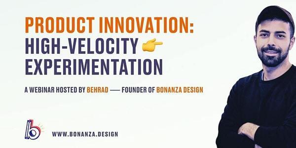 Product Innovation: High Velocity Experimentation & MVP Design   9:30 AM