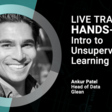 LIVE TRAINING: Hands-on Intro to Unsupervised Learning | Meetup