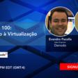 De Zero a 100: Introdução à Virtualização de Dados | Meetup