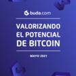 Valorizando El Potencial de Bitcoin