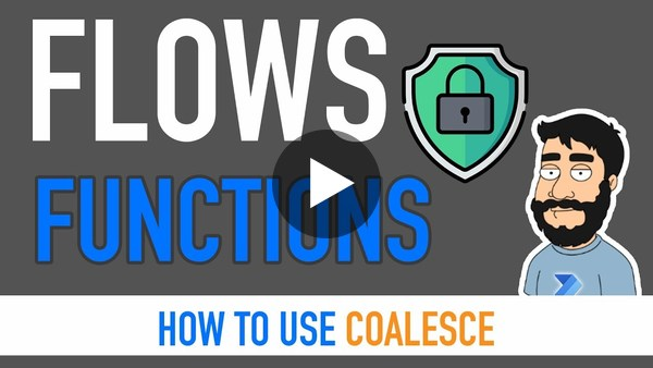 Power Automate Functions - Coalesce (Handle Null Values from Objects)