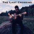 The Last Crossing (Slide Guitar), by Jamie Dupuis