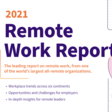 Remote Work Report 2021