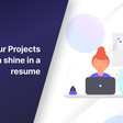 Let your Projects section shine
