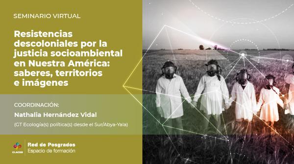 Upcoming online course, climate justice: resistencias descoloniales por la justicia socioambiental en nuestra América