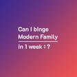 Can I Binge?