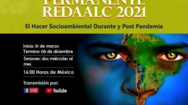 Ongoing seminars: conversatorio permanente 2021-el hacer socioambiental durante y post pandemia