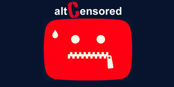 Limited State YouTube Videos Censored Banned | altCensored.com