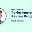How to Build a Performance Review Program - Gather