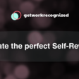 Create Self-Reviews That Will Get You Promoted