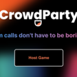 CrowdParty — Fun and easy games over Zoom, Meet, or Teams!