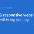 Fast & responsive websites that will bring you joy