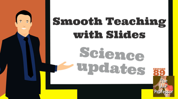 Teaching Slides: Smooth and Simple Animations Dramatize the Story of A&P | TAPP 89
