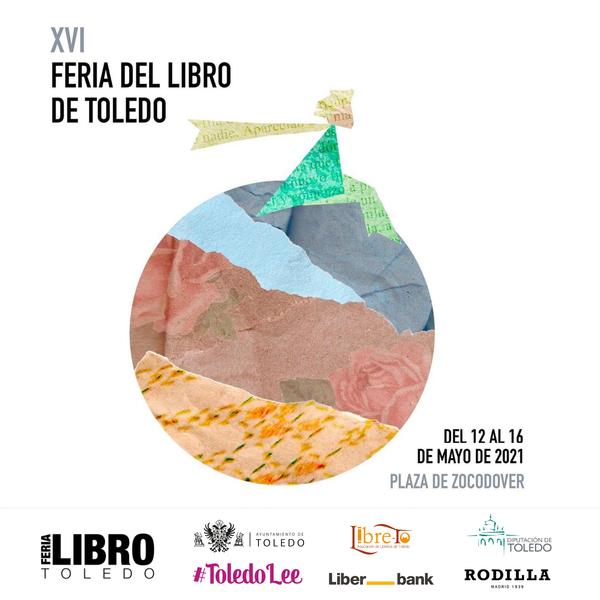 XVI Feria del Libro de Toledo 2021. Programa de actividades #ToledoLee