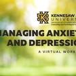Managing Anxiety & Depression  May 25