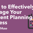 How to Effectively Manage Your Content Planning Process - MarketMuse