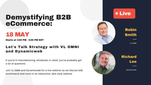 B2B eCommerce is the next frontier: join our next roundtable discussion!