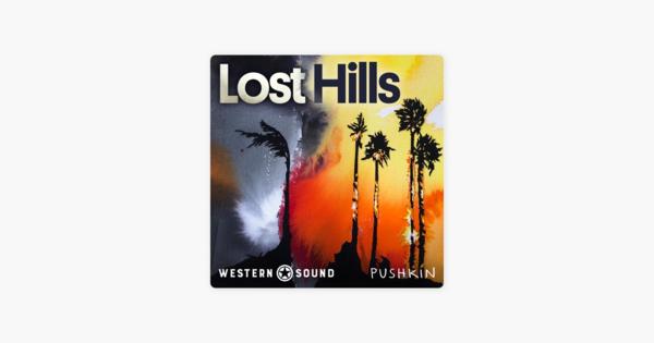🎧 Lost Hills