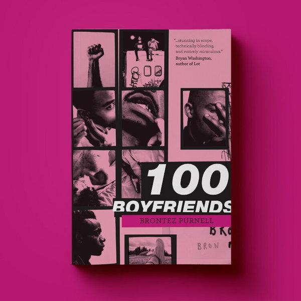 📚 100 Boyfriends by Brontez Purnell