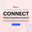 Podium CONNECT Patient Experience Summit