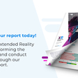 Learn how Extended Reality (XR) is transforming the way we live and conduct business through our in-depth report.
