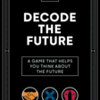 Decode the Future Game | The Future Today Institute