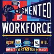 Amazon.com: The Augmented Workforce: How Artificial Intelligence, Augmented Reality, and 5G Will Impact Every Dollar You Make eBook: Hackl, Cathy, Buzzell, John: Kindle Store