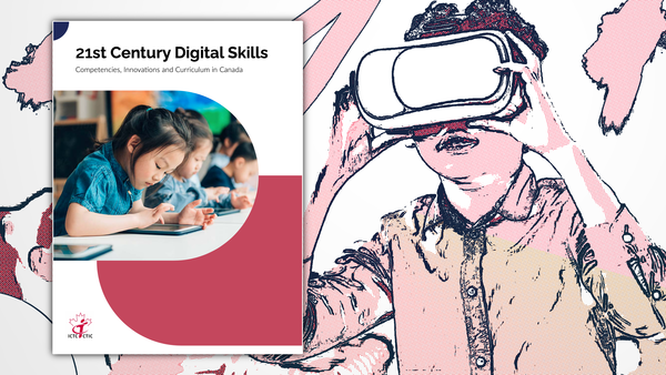 21st Century Digital Skills: Competencies, Innovations and Curriculum in Canada