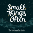 Small Things Often - Gottman Institute
