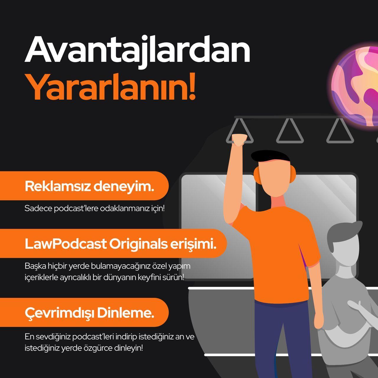 Law Podcast App kullanmanın avantajları!