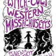 The Witch-Cult in Western Massachusetts