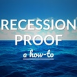 Recession Proof Developer – A How To