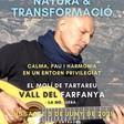 Josep-Manel Vega portarà el 5 de juny al Molí de Tartareu NATURA I TRANSFORMACIÓ. Un espectacle musical enmig del no-res