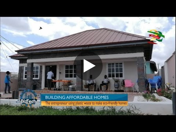 Biztech: How a Ghanaian is building affordable homes with plastic waste