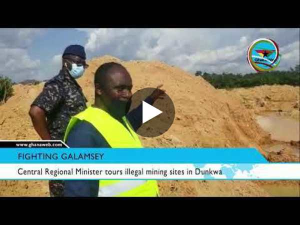 Central Regional Minister tours illegal mining sites in Dunkwa