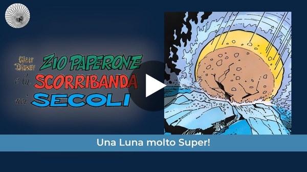 Topolino Comics&Science: Una Luna molto Super!