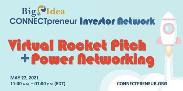 Virtual Rocket Pitch + Power Networking by CONNECTpreneur Investor Network | 11:00 AM