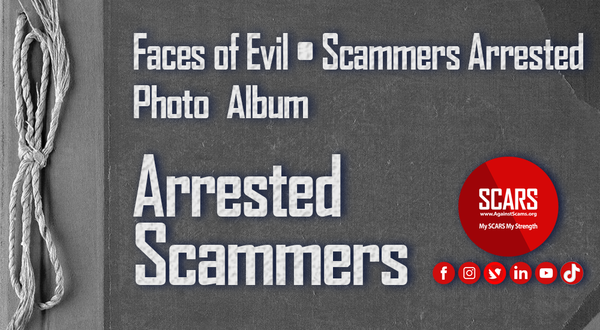 Gallery Of Arrested Real Scammer Faces – May 2021 – Scams Online – Stolen Photos Used By Scammers